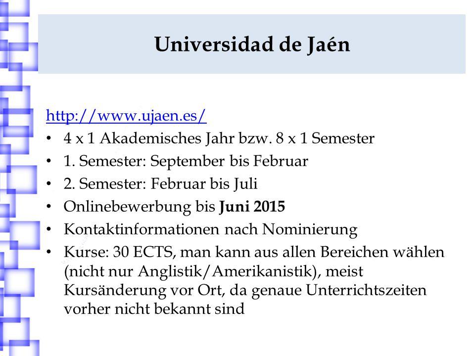 Universidad de Jaén http://www.ujaen.es/ 4 x 1 Akademisches Jahr bzw.