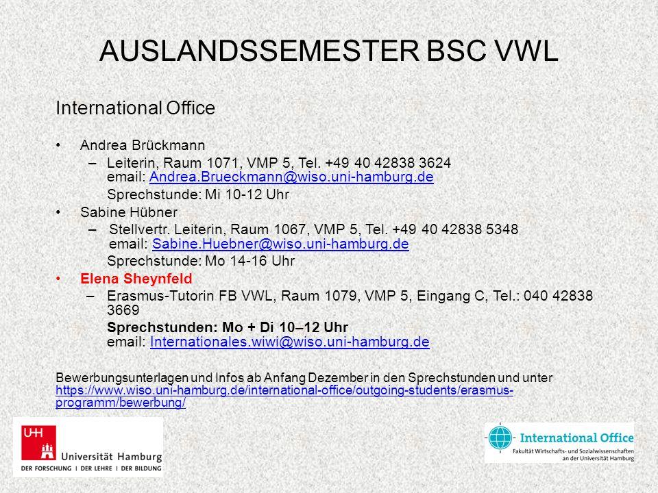 AUSLANDSSEMESTER BSC VWL Teilnahme an der Beratung ist Pflicht .