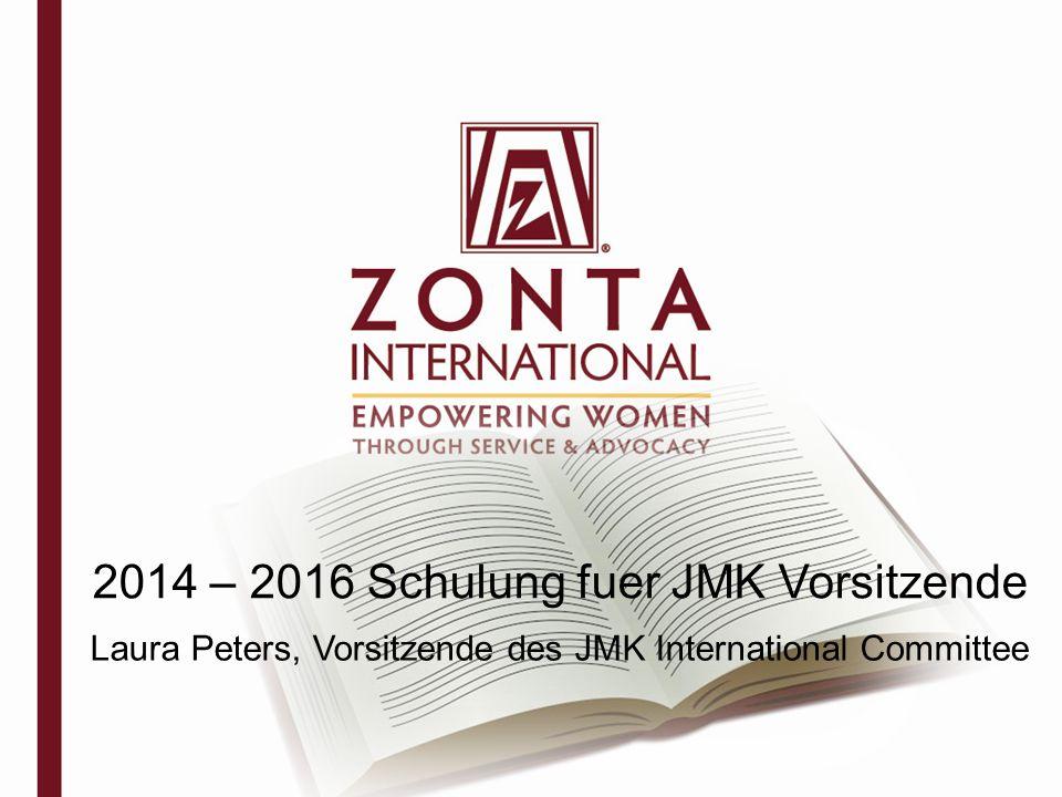2014 – 2016 Schulung fuer JMK Vorsitzende Laura Peters, Vorsitzende des JMK International Committee