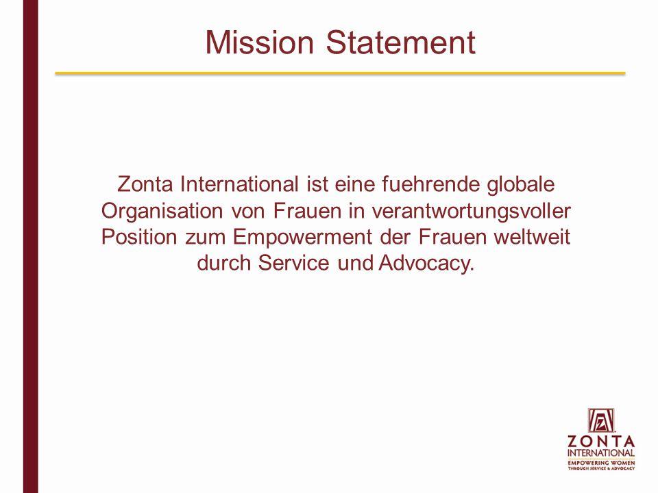Zonta International tritt ein fuer eine Welt in der die Rechte der Frauen als Menschenrechte anerkannt sind und wo jede Frau ihr volles Potenzial erreichen kann.