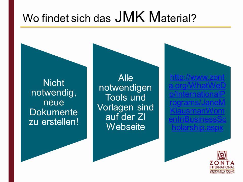 Wo findet sich das JMK M aterial. Nicht notwendig, neue Dokumente zu erstellen.