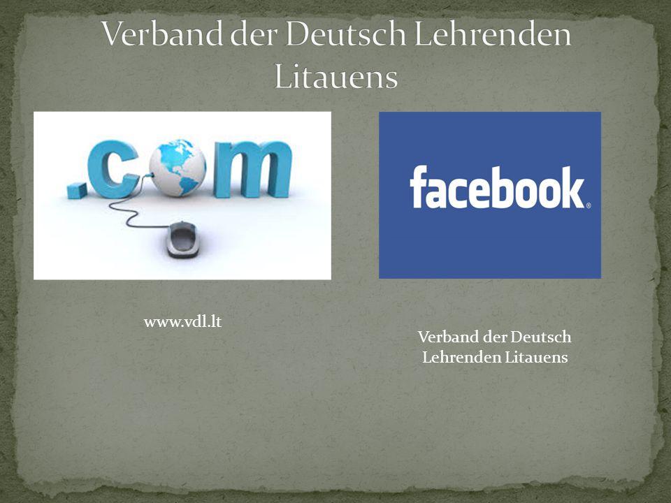 www.vdl.lt Verband der Deutsch Lehrenden Litauens
