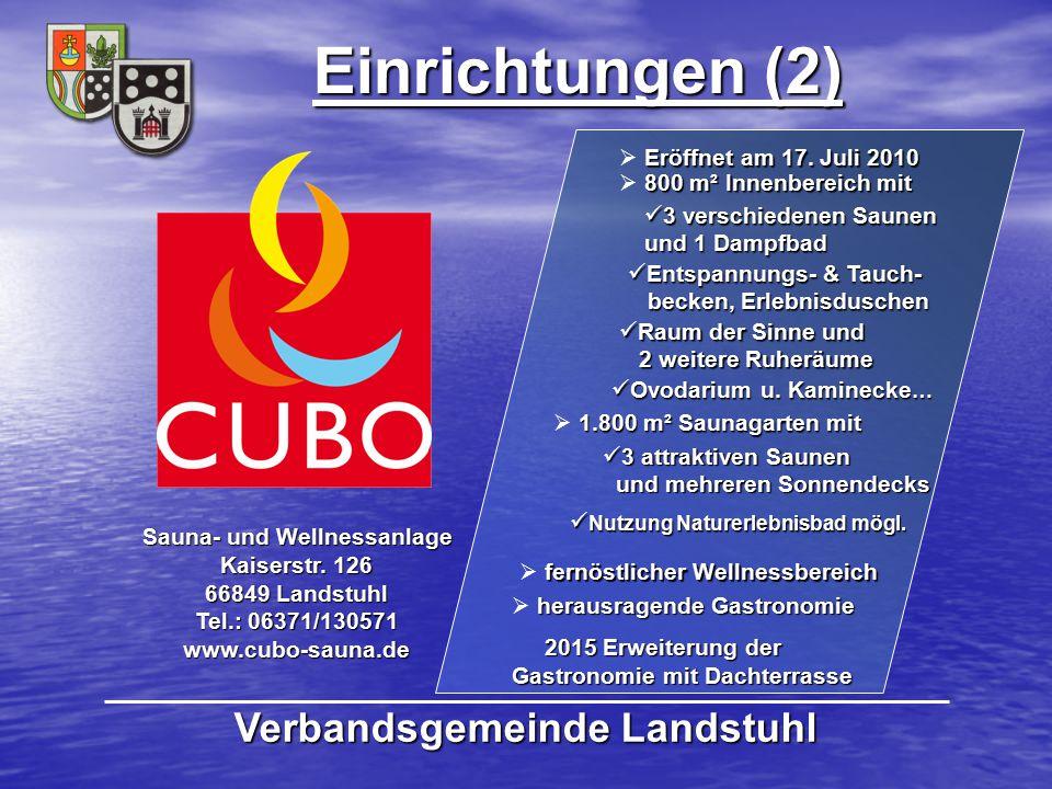 Einrichtungen (2) Verbandsgemeinde Landstuhl Eröffnet am 17. Juli 2010  Eröffnet am 17. Juli 2010 800 m² Innenbereich mit  800 m² Innenbereich mit S