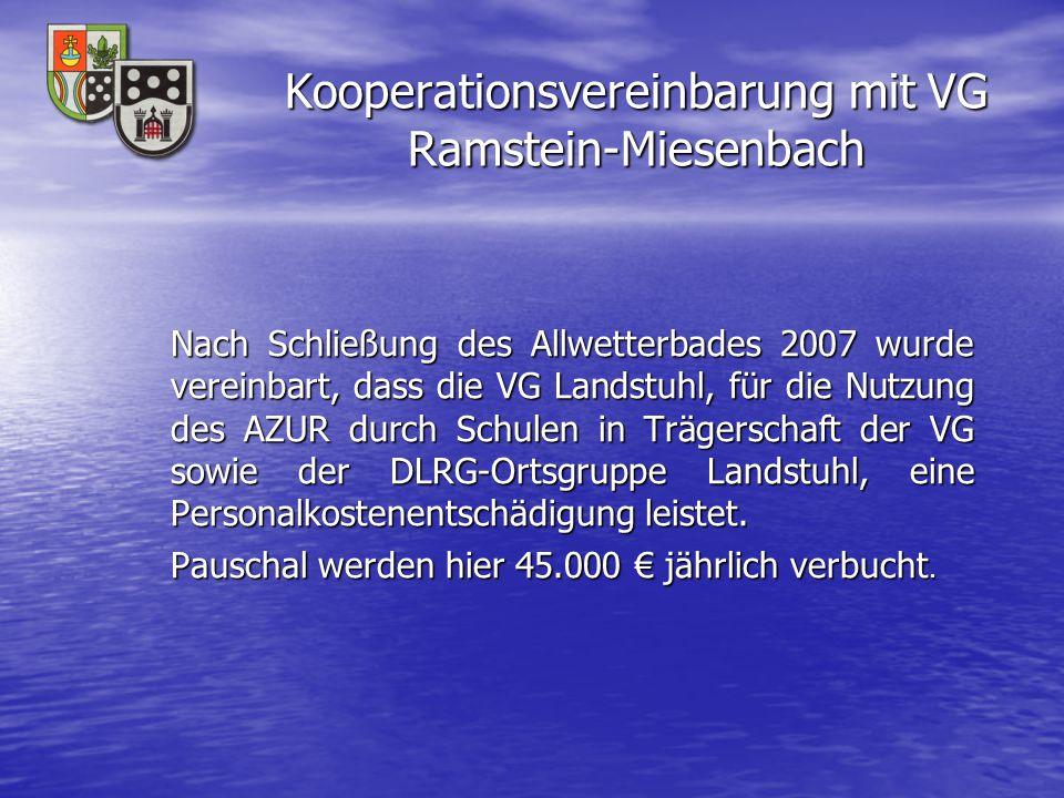 Kooperationsvereinbarung mit VG Ramstein-Miesenbach Nach Schließung des Allwetterbades 2007 wurde vereinbart, dass die VG Landstuhl, für die Nutzung d