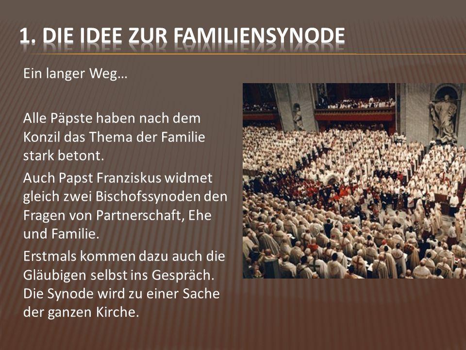 Die Einladung (8.10.2013) zum Synodenprozess sah vier Elemente vor: 1.
