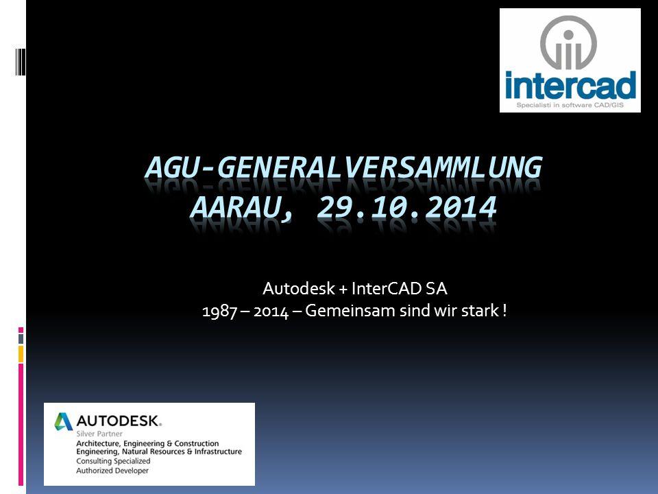 Autodesk + InterCAD SA 1987 – 2014 – Gemeinsam sind wir stark !