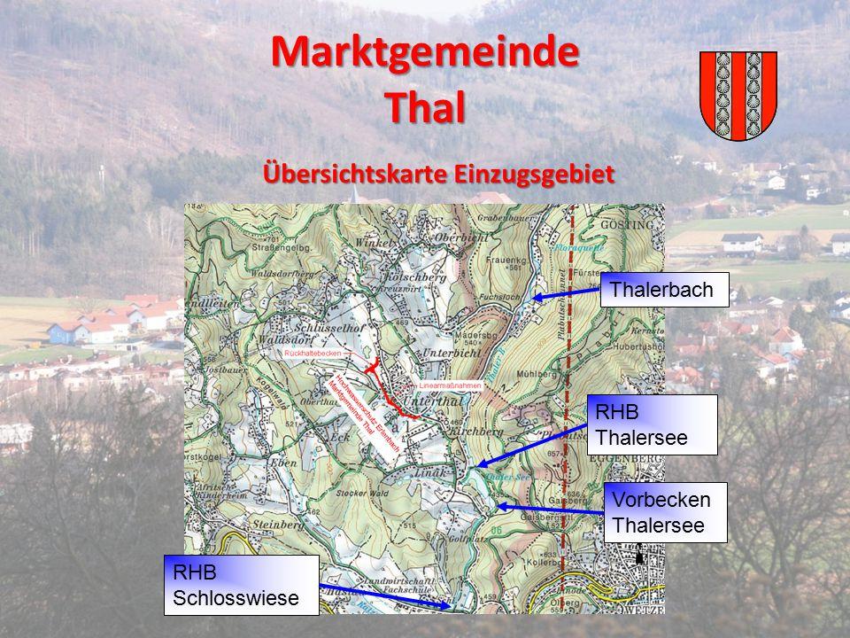 Marktgemeinde Thal Übersichtskarte Einzugsgebiet RHB Schlosswiese Thalerbach RHB Thalersee Vorbecken Thalersee