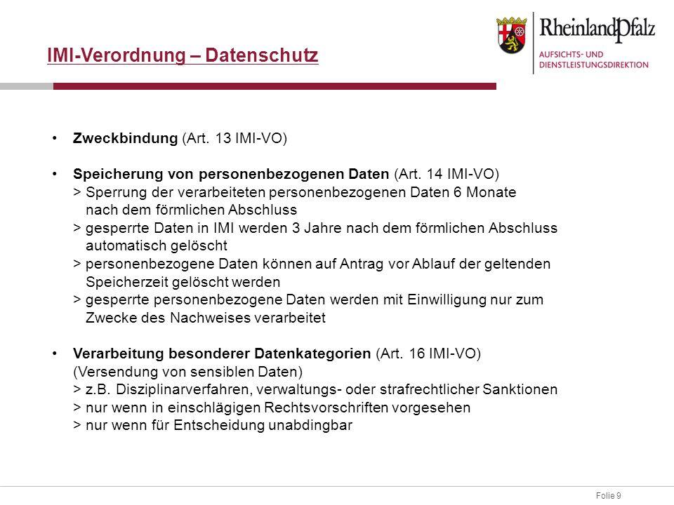 Folie 9 IMI-Verordnung – Datenschutz Zweckbindung (Art.