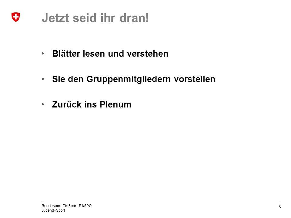 7 Bundesamt für Sport BASPO Jugend+Sport MF-Broschüre