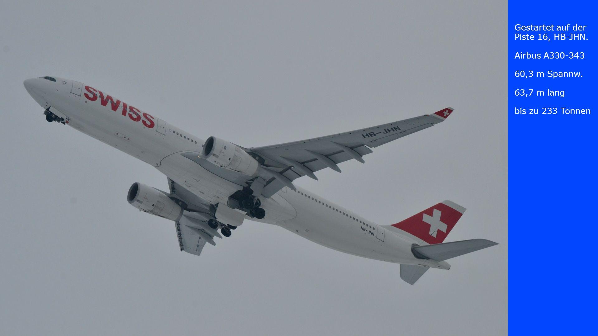 Gestartet auf der Piste 16, HB-JMH.Airbus A340-313 60,3 m Spannw.