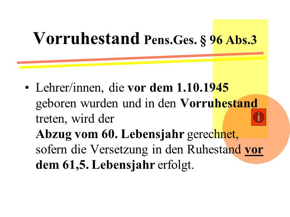 Ausmaß des Ruhegenusses gem.§ 7 Abs.1/ § 90 Abs.1 Pens.G.