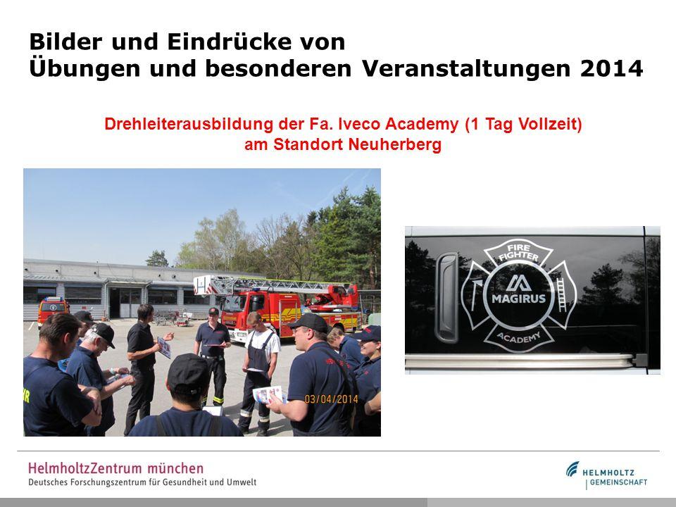 Bilder und Eindrücke von Übungen und besonderen Veranstaltungen 2014 Drehleiterausbildung der Fa. Iveco Academy (1 Tag Vollzeit) am Standort Neuherber