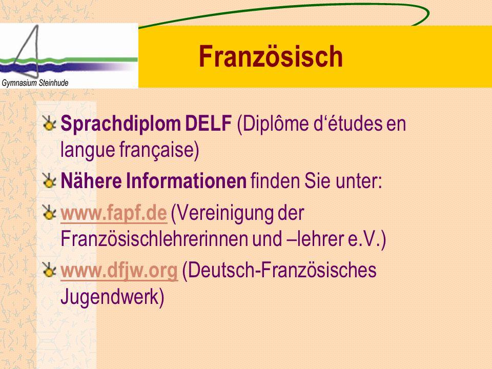 Französisch Sprachdiplom DELF (Diplôme d'études en langue française) Nähere Informationen finden Sie unter: www.fapf.de www.fapf.de (Vereinigung der F