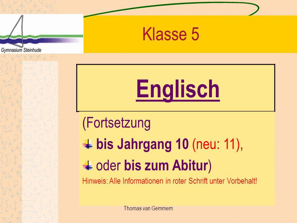 Englisch Klasse 6 2.Fremdsprache: Französisch oder Latein 2.
