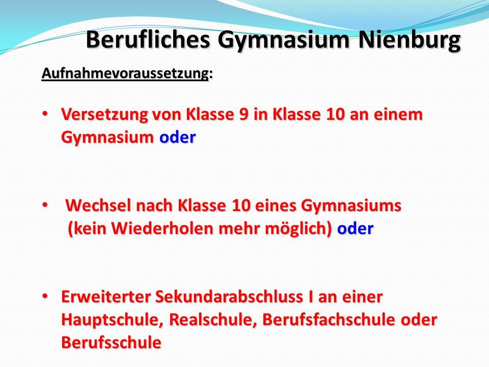 Berufliches Gymnasium Nienburg Einführungs- phase (Klasse 11) Klassen- verband 12.112.213.113.2 Qualifikationsphase (Klassen 12 + 13) Unterricht in Kursen auf grundlegendem und erhöhtem Anforderungsniveau Betreuung durch Gruppentutorinnen und - tutoren Abi- tur- prü- fung maximal vier Jahre Wdh.