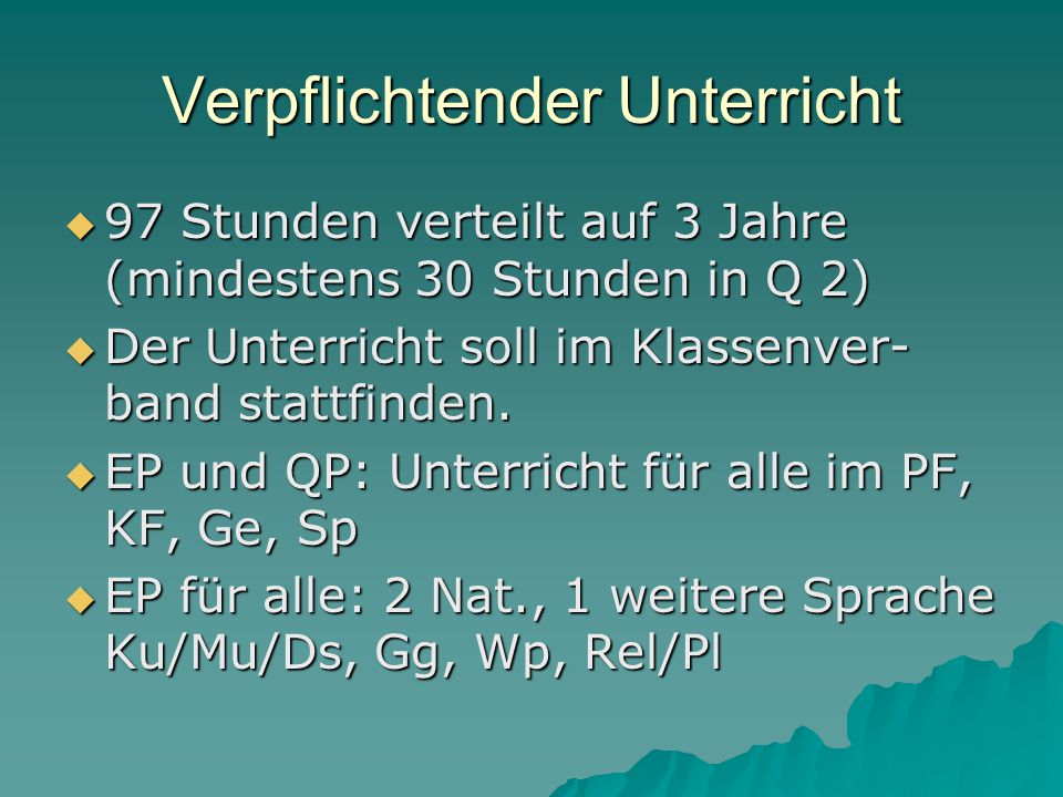 Verpflichtender Unterricht  QP: 1 Fremdspr.und 2 Nat.