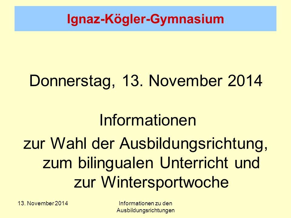 Ignaz-Kögler-Gymnasium Donnerstag, 13.