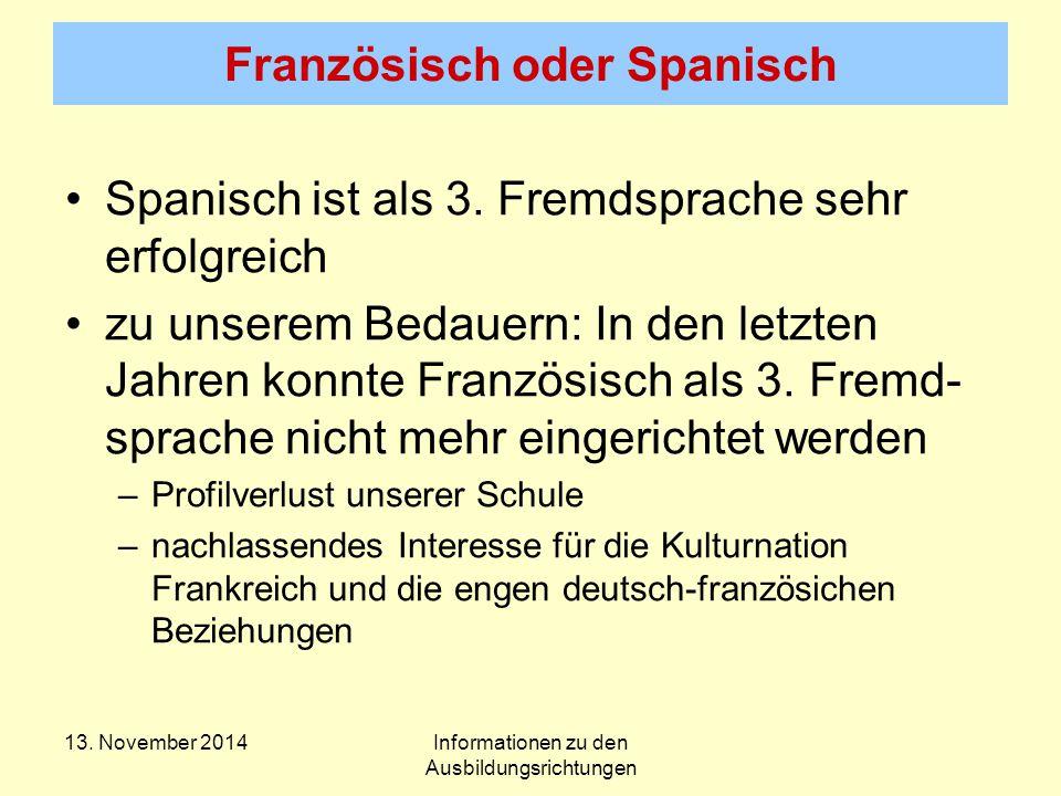 Französisch oder Spanisch Spanisch ist als 3.