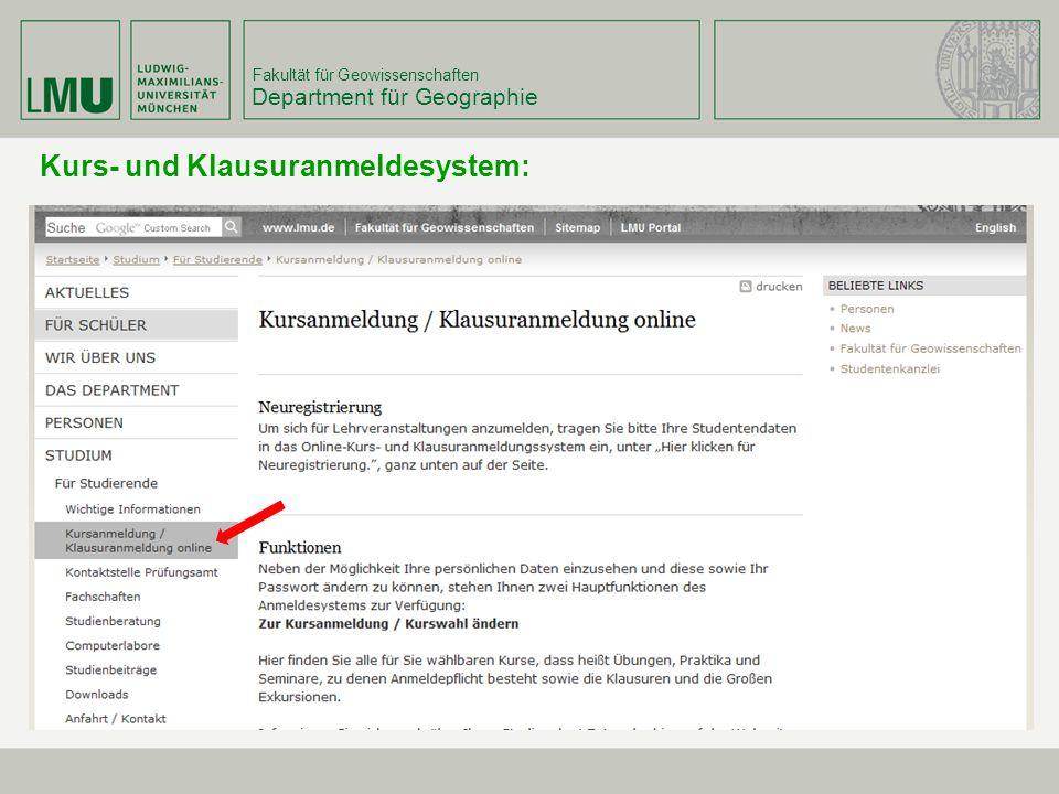Fakultät für Geowissenschaften Department für Geographie Kurs- und Klausuranmeldesystem: