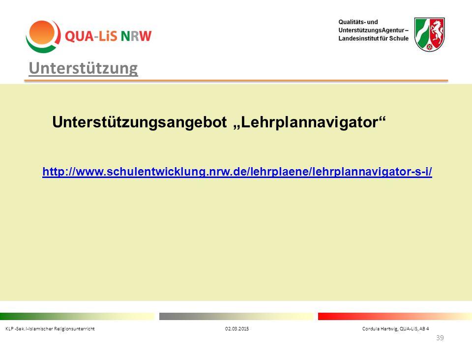 """Unterstützung Unterstützungsangebot """"Lehrplannavigator"""" http://www.schulentwicklung.nrw.de/lehrplaene/lehrplannavigator-s-i/ KLP -Sek.I-Islamischer Re"""