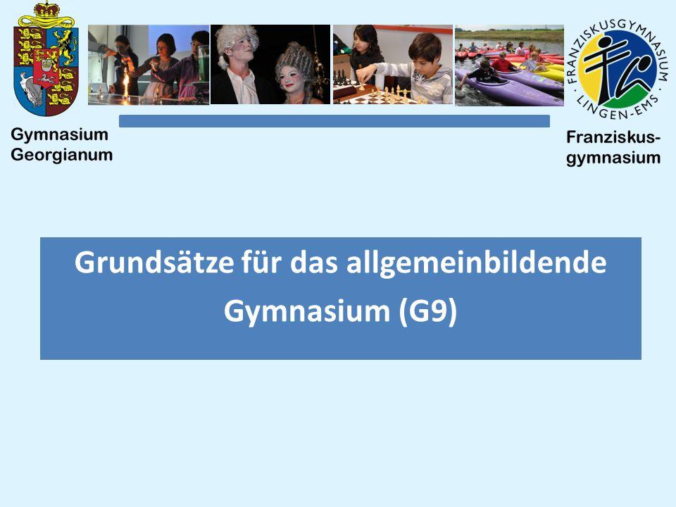 Grundsätze für das allgemeinbildende Gymnasium (G9)