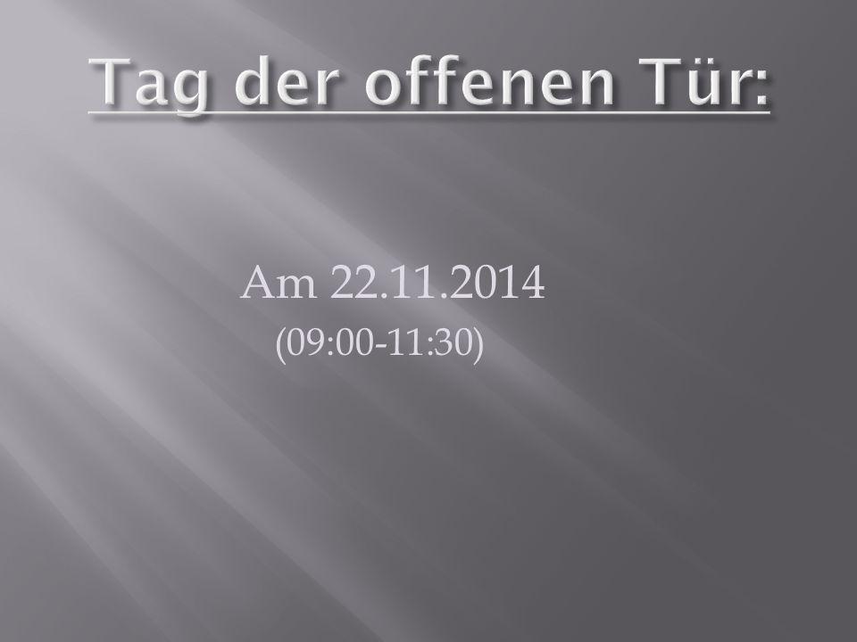 Am 22.11.2014 (09:00-11:30)