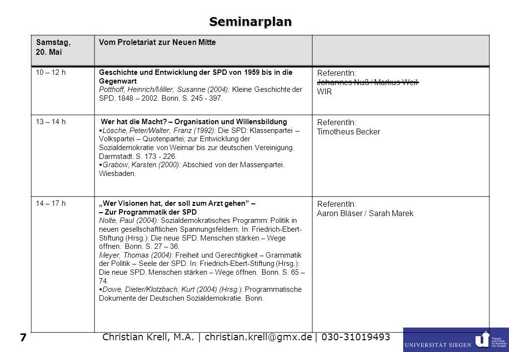 Christian Krell, M.A.| christian.krell@gmx.de | 030-31019493 7 Seminarplan Samstag, 20.