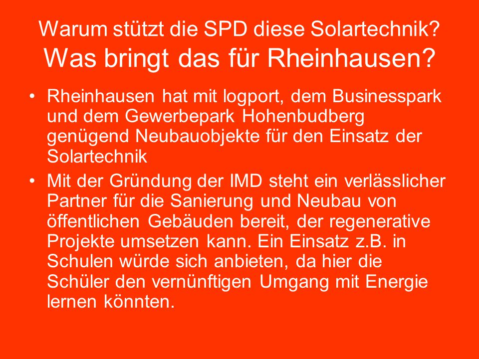 Warum stützt die SPD diese Solartechnik? Was bringt das für Rheinhausen? Rheinhausen hat mit logport, dem Businesspark und dem Gewerbepark Hohenbudber