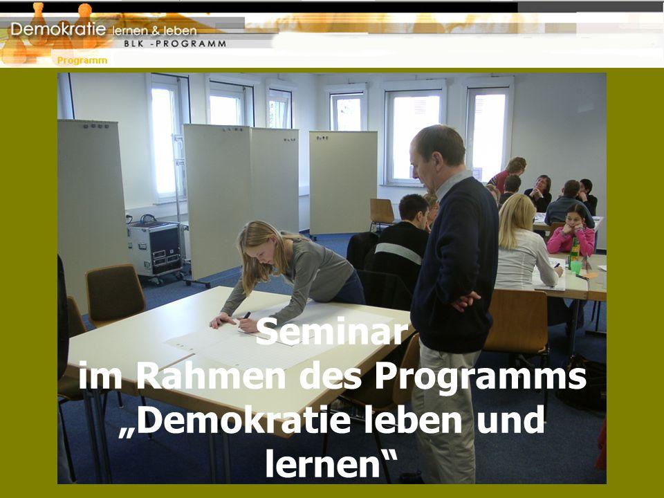 """Seminar im Rahmen des Programms """"Demokratie leben und lernen"""