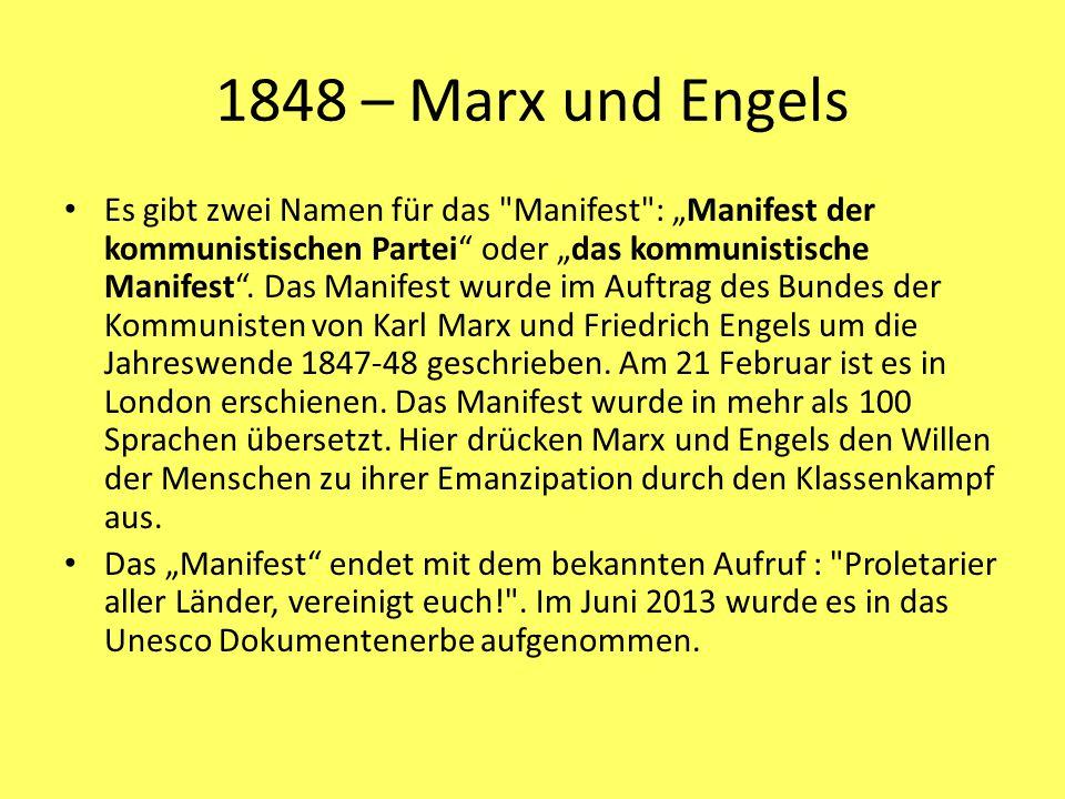 1848 – Marx und Engels Es gibt zwei Namen für das