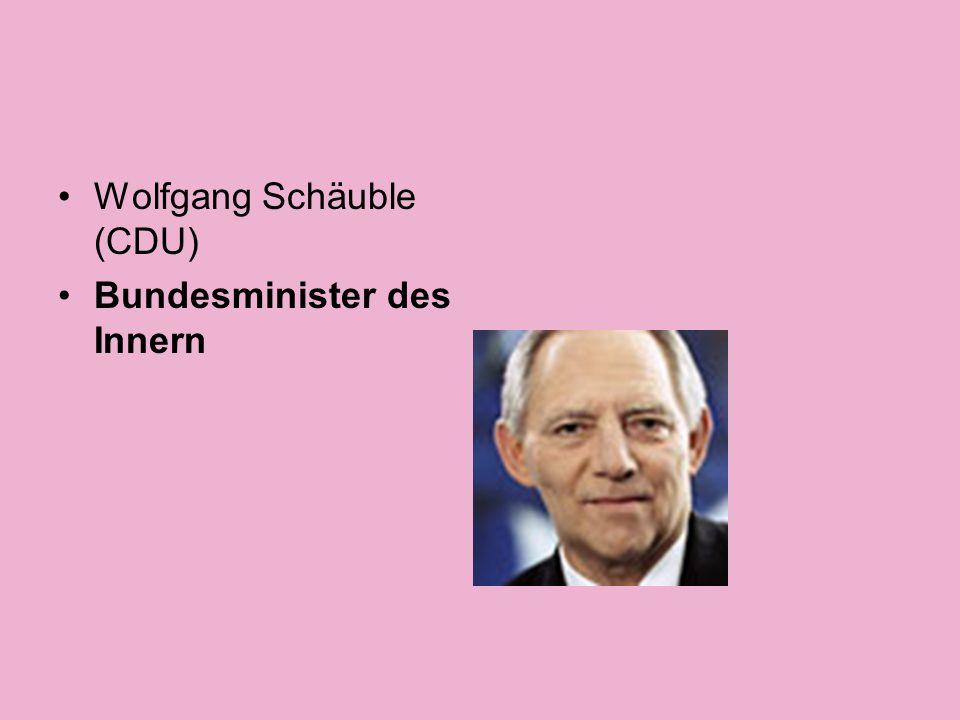 Wolfgang Schäuble (CDU) Bundesminister des Innern