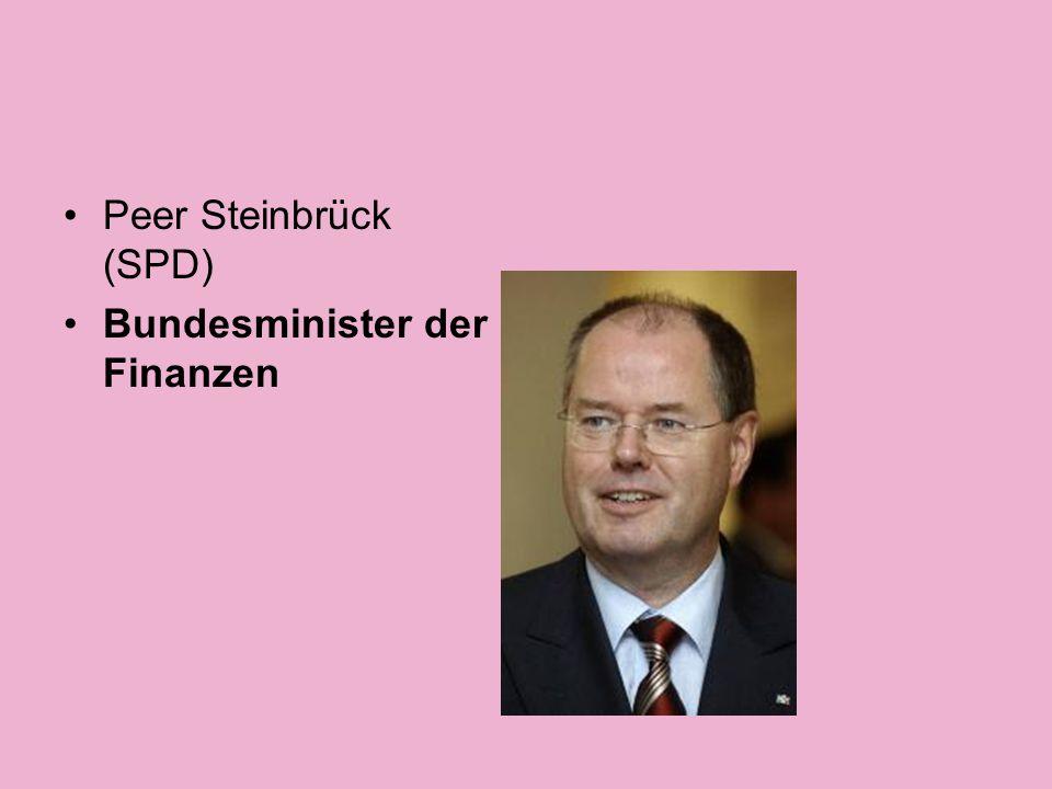 Peer Steinbrück (SPD) Bundesminister der Finanzen