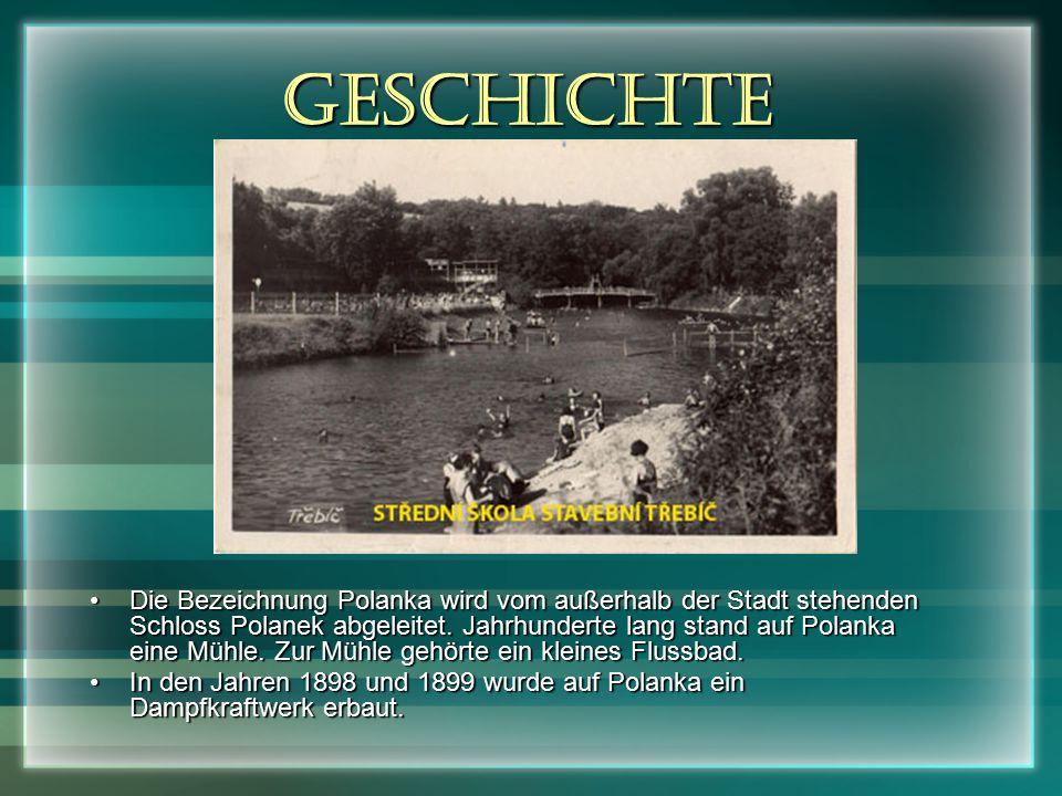 Geschichte Die Bezeichnung Polanka wird vom außerhalb der Stadt stehenden Schloss Polanek abgeleitet.