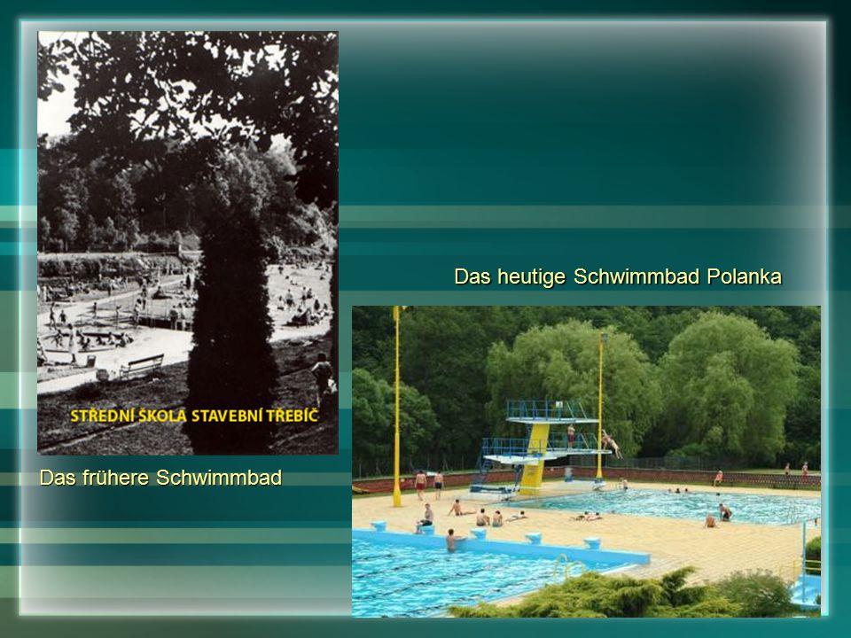 Das heutige Schwimmbad Polanka Das frühere Schwimmbad