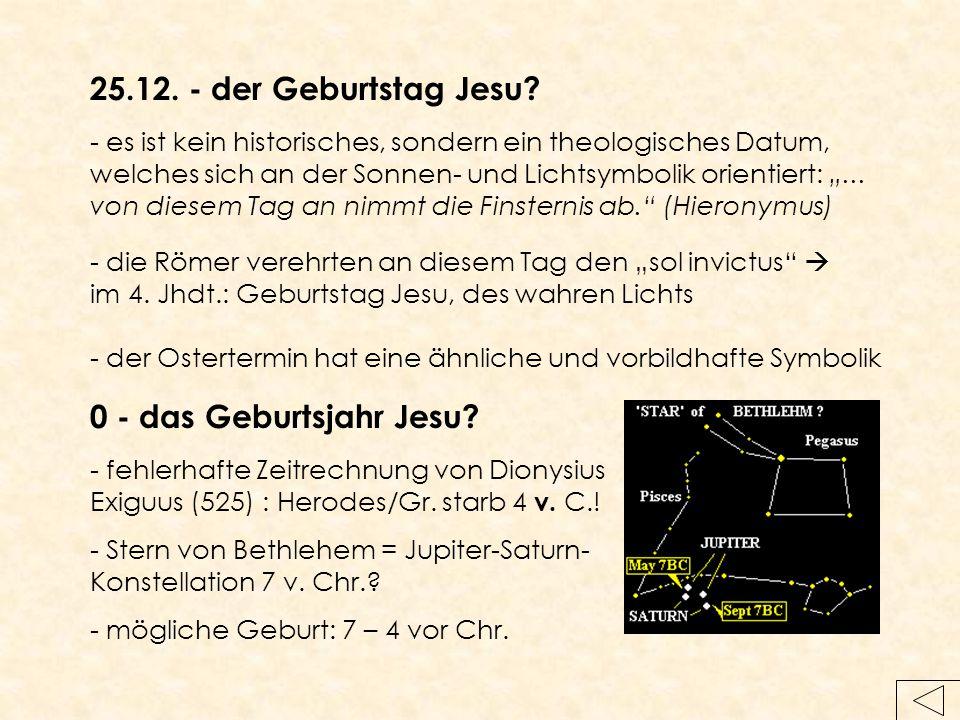 """25.12. - der Geburtstag Jesu? - die Römer verehrten an diesem Tag den """"sol invictus""""  im 4. Jhdt.: Geburtstag Jesu, des wahren Lichts - es ist kein h"""