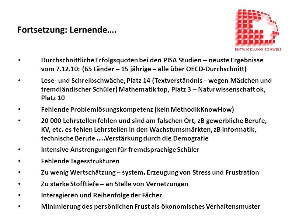 Fortsetzung: Lernende….