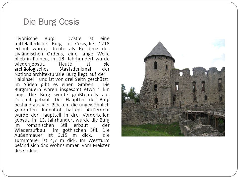 Die Burg Cesis Livonische Burg Castle ist eine mittelalterliche Burg in Cesis,die 1218 erbaut wurde, diente als Residenz des Livländischen Ordens, ein