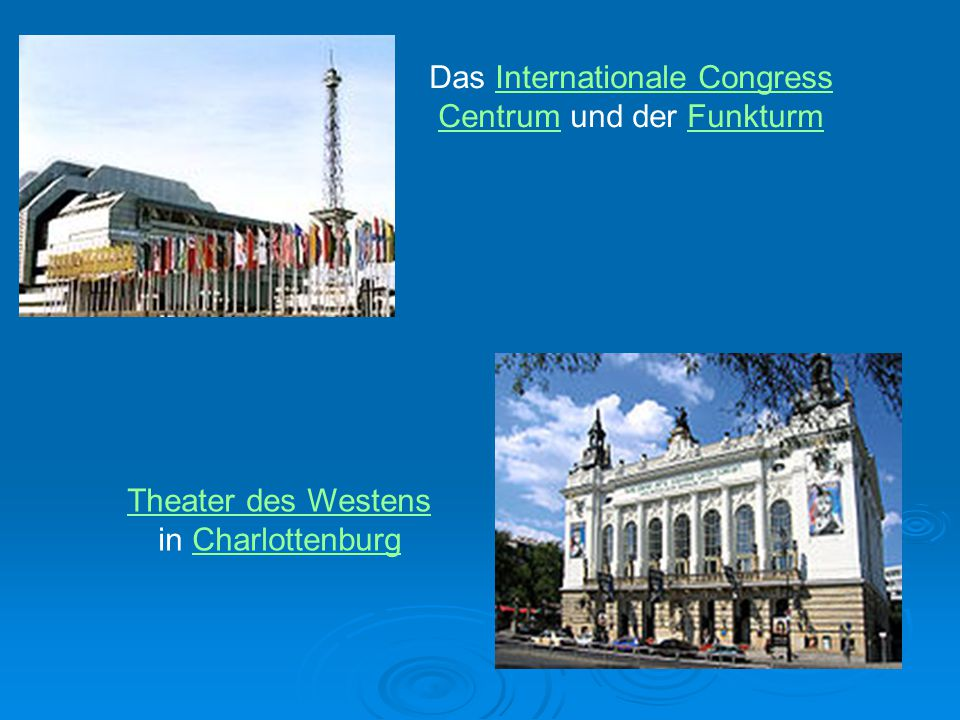 Das Internationale Congress Centrum und der FunkturmInternationale Congress CentrumFunkturm Theater des Westens in CharlottenburgCharlottenburg