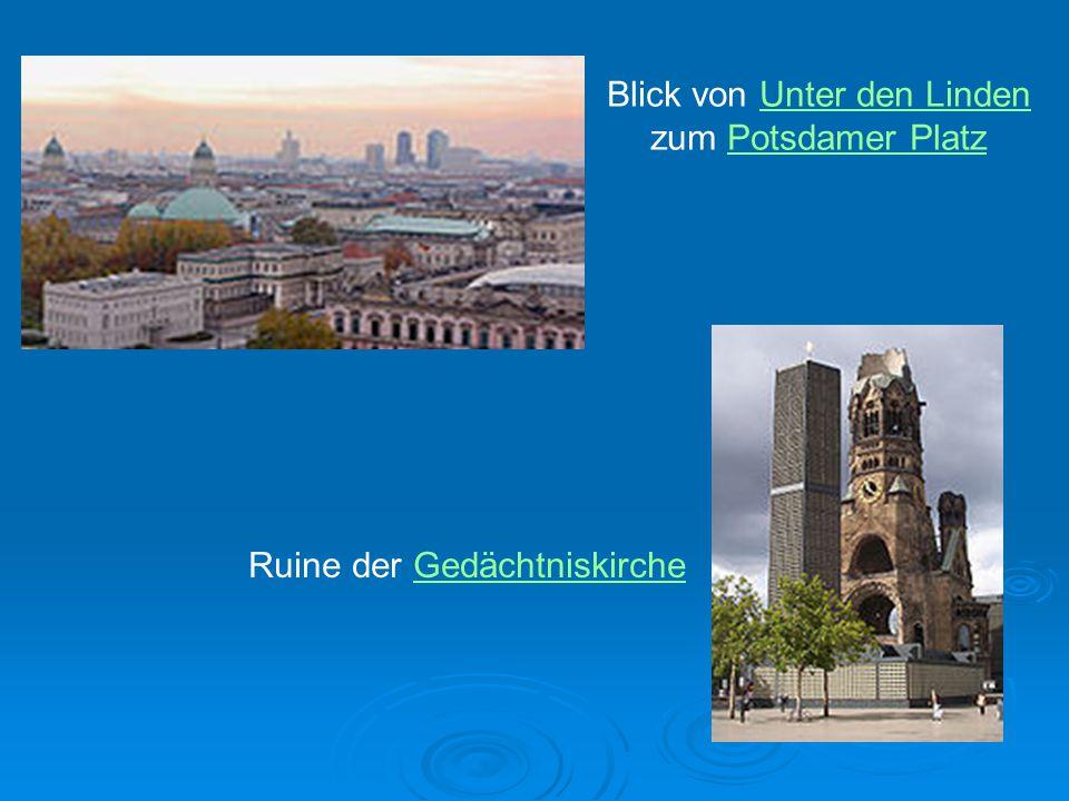 Blick von Unter den Linden zum Potsdamer PlatzUnter den LindenPotsdamer Platz Ruine der GedächtniskircheGedächtniskirche