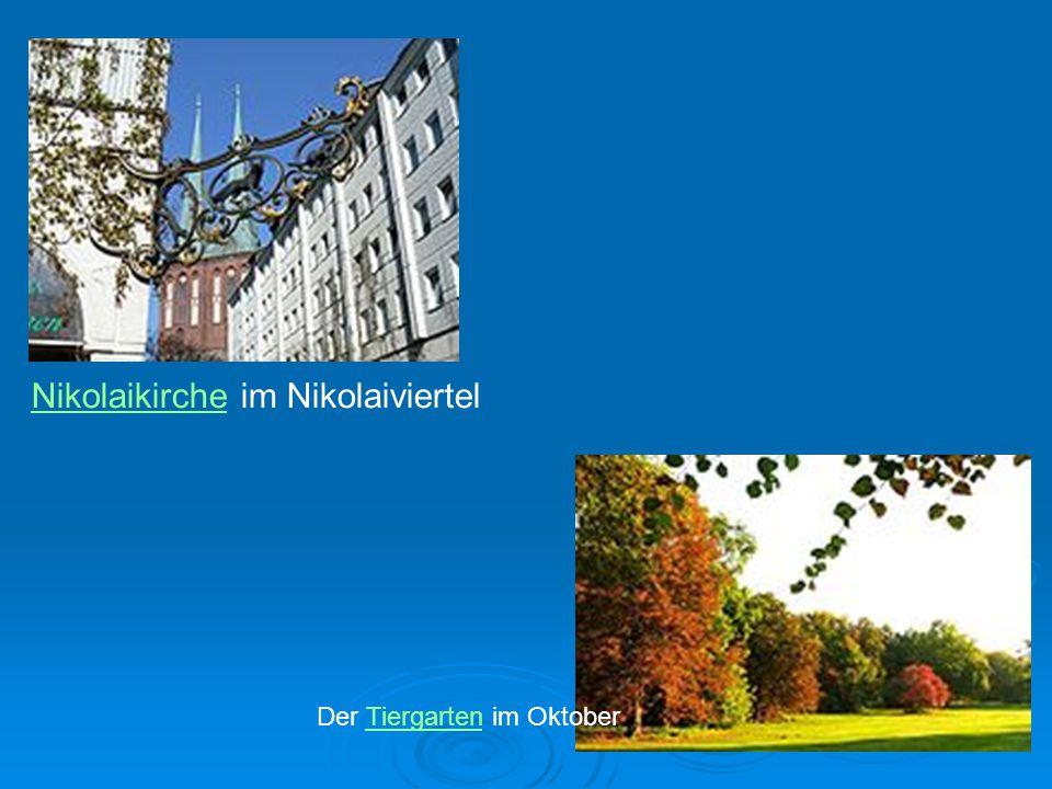 NikolaikircheNikolaikirche im Nikolaiviertel Der Tiergarten im OktoberTiergarten