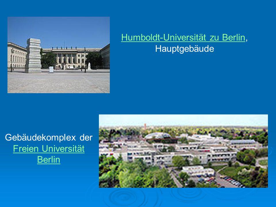 Humboldt-Universität zu BerlinHumboldt-Universität zu Berlin, Hauptgebäude Gebäudekomplex der Freien Universität Berlin