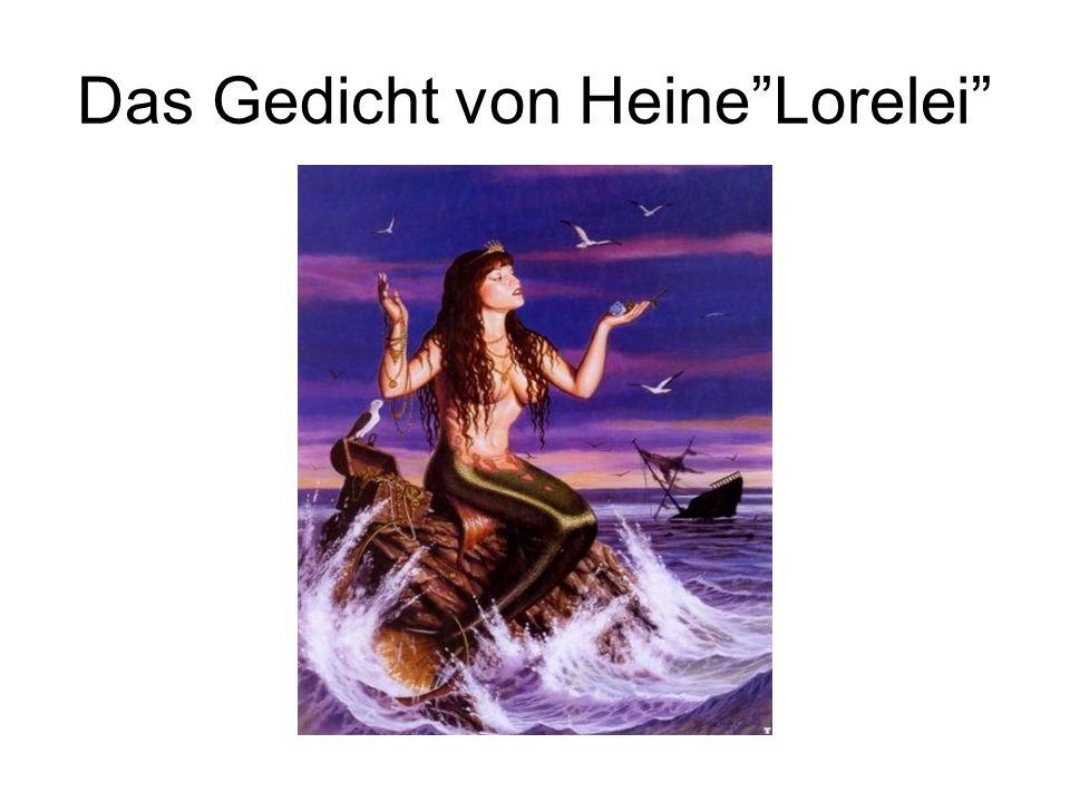 """Das Gedicht von Heine""""Lorelei"""""""