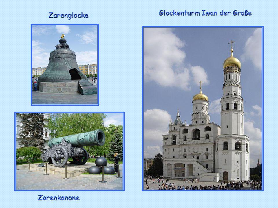 Zarenglocke Zarenkanone Glockenturm Iwan der Große
