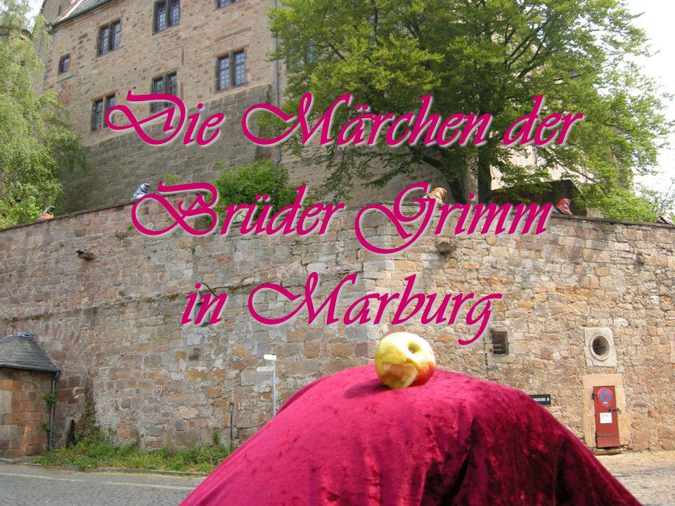 Die Märchen der Brüder Grimm in Marburg