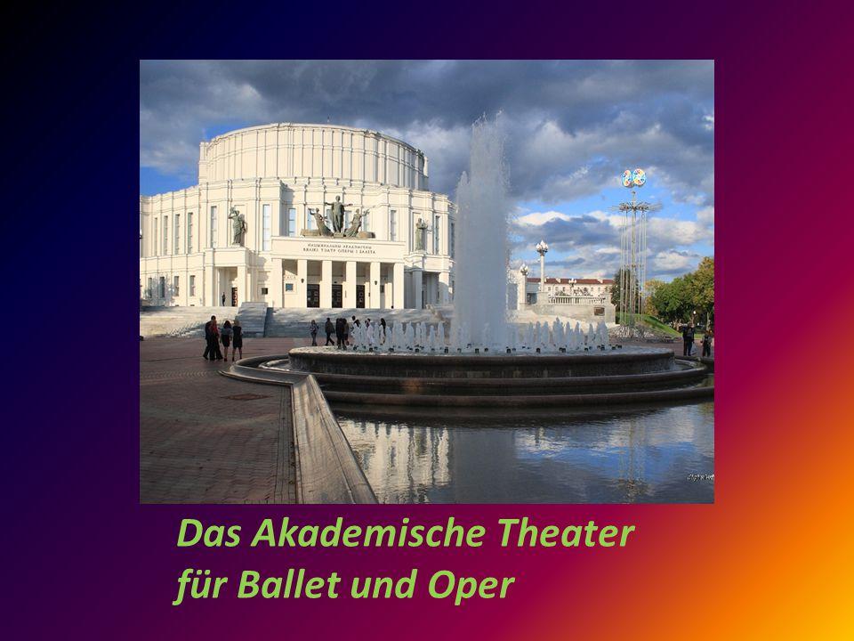 Das Akademische Theater für Ballet und Oper