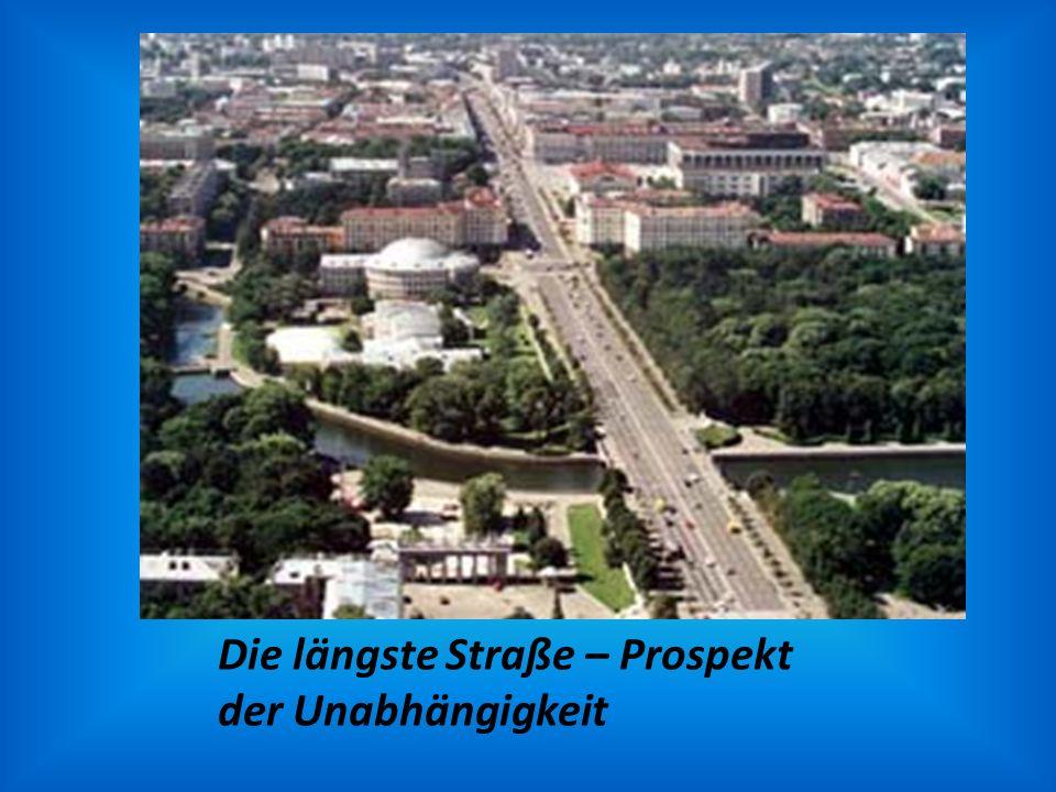 Die längste Straße – Prospekt der Unabhängigkeit