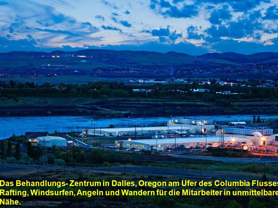 Das Behandlungs- Zentrum in Dalles, Oregon am Ufer des Columbia Flusses.