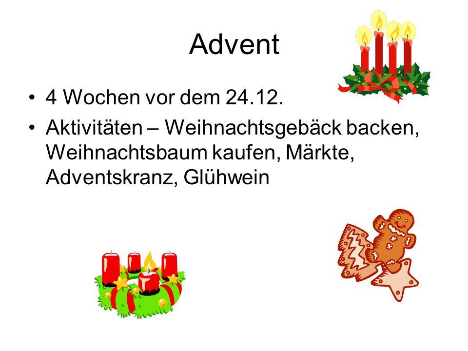 Advent 4 Wochen vor dem 24.12. Aktivitäten – Weihnachtsgebäck backen, Weihnachtsbaum kaufen, Märkte, Adventskranz, Glühwein