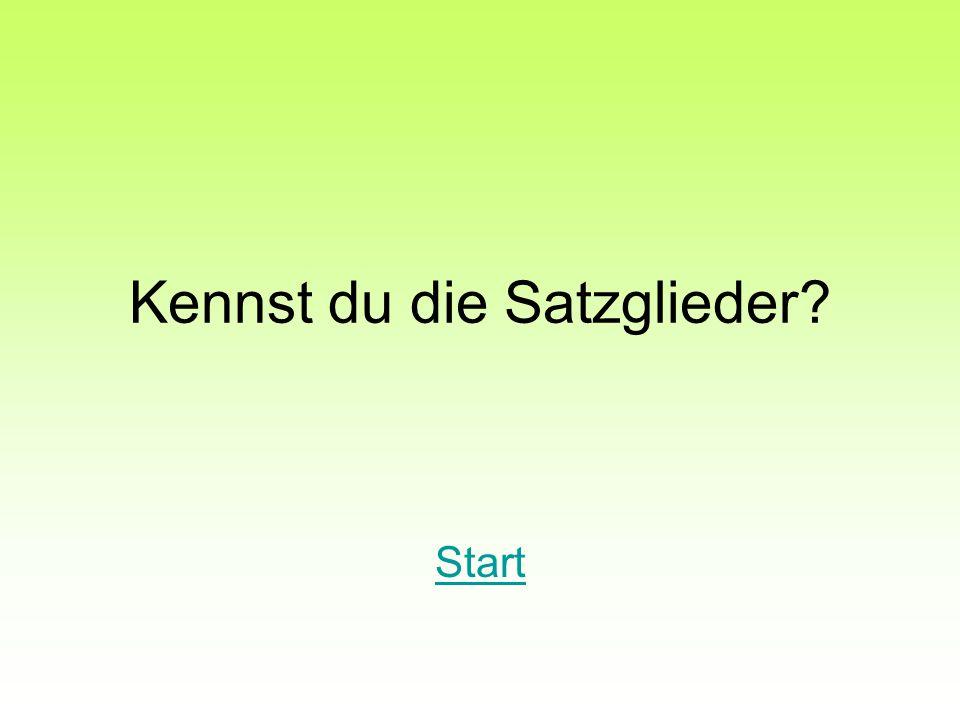 Kennst du die Satzglieder? Start