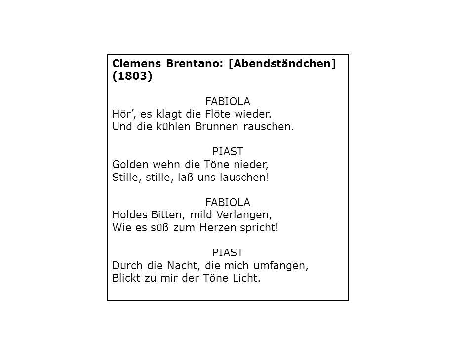 Clemens Brentano: [Abendständchen] (1803) FABIOLA Hör', es klagt die Flöte wieder.